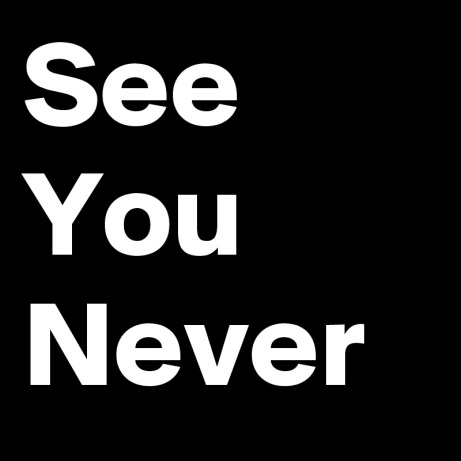 See-You-Never